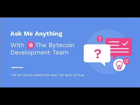 Bytecoin Ask Me Anything Event TOMORROW! (Hardfork and Github)