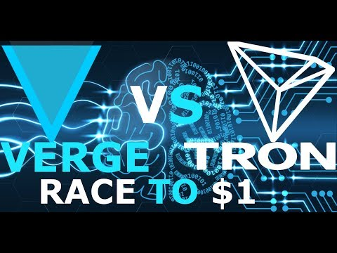 Tron TRX  vs  Verge XVG. The Race To $1, Who Wins? Tron and Verge Price Prediction 2018