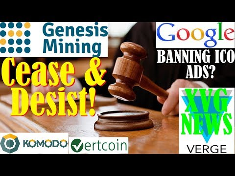 Genesis Mining TROUBLE! – Verge XVG NEWS – Google ban's ICO ads?