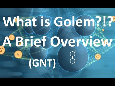 A Brief Overview: What is Golem (GNT)? – CoinStar1337