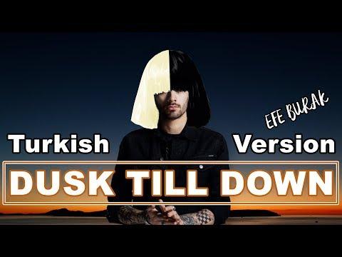 Dusk till dawn – Zayn Malik ft. Sia | Türkçe Versiyonu ( Cover by Efe Burak )