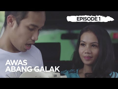 Web Series: Awas! Abang Galak | episode 1 – Ada Toa Demo?!