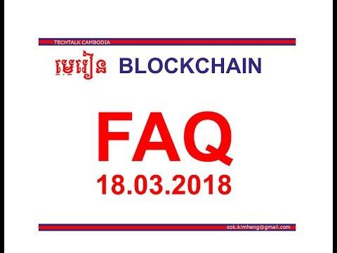 Cryptopreneur: សំនួរជារើយៗ FAQ Blockchain and Cryptocurrency (Cambodia)