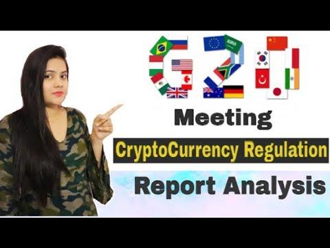 G20 Meeting CryptoCurrency/Bitcoin Regulation Report Analysis – April 2018
