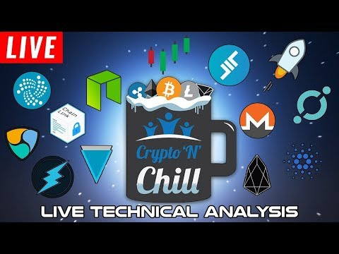 LIVE! Cryptocurrency Technical Analysis! – BTC, LTC, ETH, & MORE! – Crypto'N'Chill (Ep. 30)