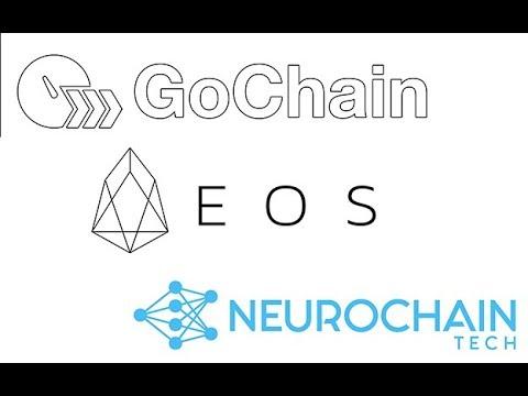 EOS – GOCHAIN – NEUROCHAIN
