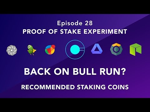 Proof of stake experiment episode 28 – Back to Bull run? – Recommended coins this week
