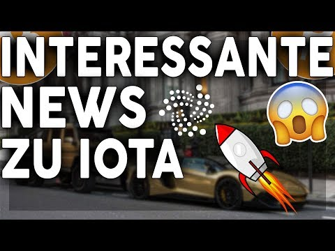 INTERESSANTE NEWS ZU IOTA?! TOP KRYPTOWÄHRUNG IN 2018!