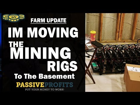 Moving the Mining Rigs To The Basement   Crypto Mining Farm   Passive Profits Ep 151