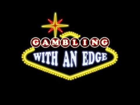 Gambling With an Edge – guest Sia Layta
