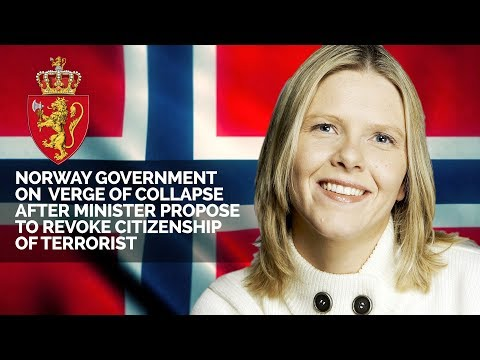 Norway Government on Verge of Collapse After Minister Proposed to Revoke Citizenship to Terrorists