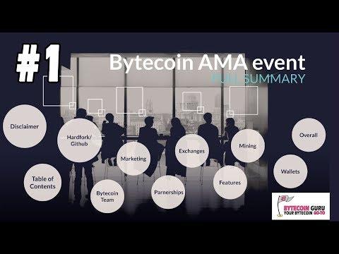Bytecoin AMA Event [FULL SUMMARY] Pt 1Hardfork, Github, Partnerships