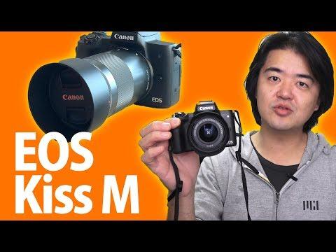 Canon EOS Kiss M ついに出た!ミラーレスEF-Mマウントの最新エントリーモデルを6本のレンズで試し撮り!いくつか困った点などもお話します