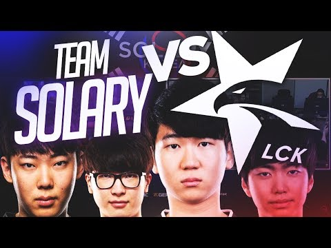 TEAM SOLARY VS LCK PLAYERS (EXPECT , NEO, NUCLEAR, NINJA, COMEBACK) #GAME 1