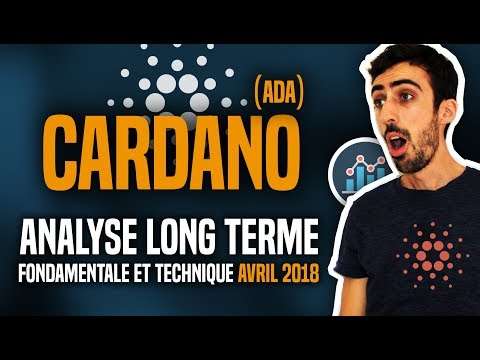 Cardano (ADA) : Analyse long terme (fondamentale et technique) AVRIL 2018