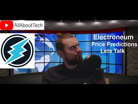 Electroneum: Price Predictions – Lets Talk