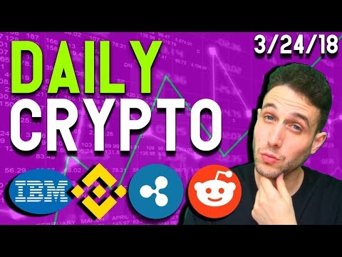 Daily Crypto News: Binance Bullish, Reddit Removes Bitcoin, IBM Stellar, France Loves Blockchain