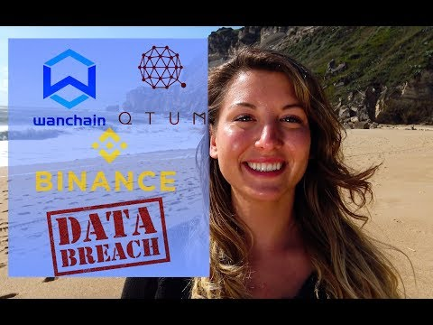 Data Breaches Everywhere | Wancoin & QTUM Updates | Big Moves for Binance?