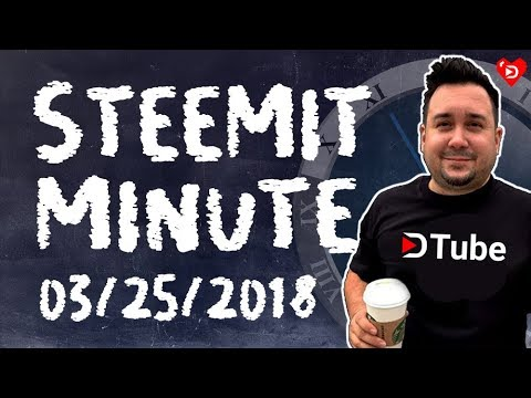 Steemit Minute: Your Daily STEEM News Show: 3/25/2018 Dlive Update!