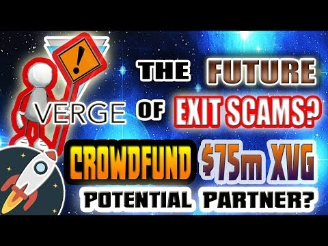 Verge (XVG) POTENTIAL EXIT SCAM?!? CrowdFunding Strategy Success or FLOP?