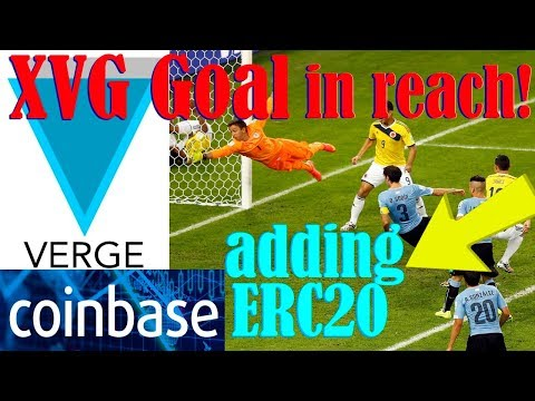 XVG Verge Goal in reach! – Coinbase adding coins – Twitter bans ICO's