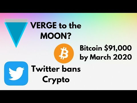 Verge to the MOON | Twitter Bans Crypto | Bitcoin $91,000 ?!?!