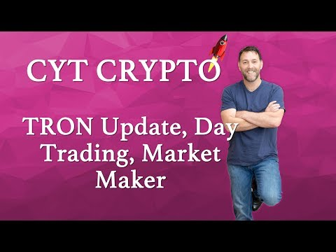TRON (TRX) – Update on Tron,  Market Maker Status and Day Trading Tron 29th March 2018