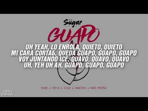 Duki x Ysy A x Kaktov x C.R.O. x Neo Pistea – GUAPO ● LETRA ●