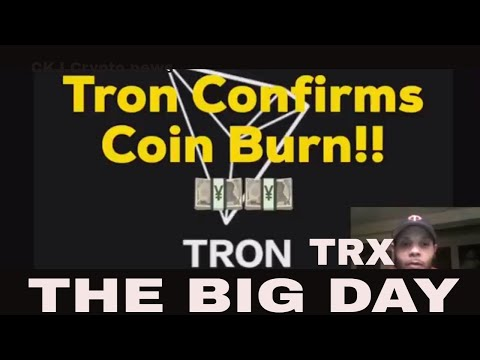 Tron TRX The big day is here Coin burn & Test net on Nasdaq screen ,,CKJ Crypto news
