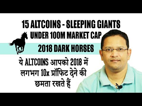 15 Undervalued Altcoins, are 2018 Best dark horses in the cryptocurrency market race with 10x Profit