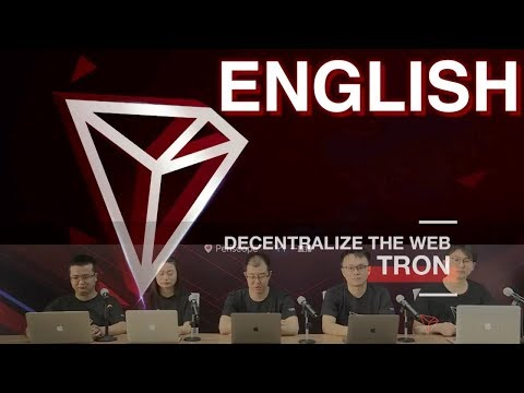TRON TECH TEAM – DECENTRALIZE THE WEB – JUSTIN SUN – ENGLISH – TEST NET – MAIN NET