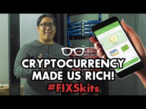 #FIXSkits: Cryptocurrency Made Us Rich!
