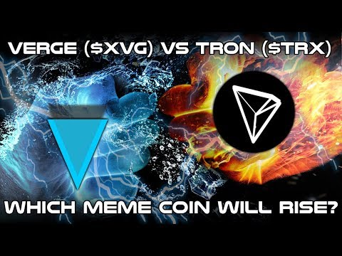 Verge ($XVG) vs. Tron ($TRX) : Battle of the Meme Coins – Cryptocurrency Technical Analysis (2018)