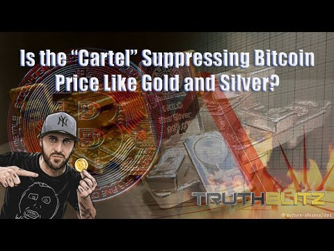 "Is the ""Cartel"" Suppressing Bitcoin Price Like Gold and Silver?"