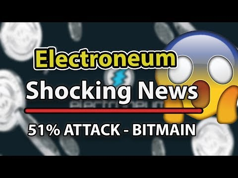 Electroneum Shocking News – Bitmain's 51% Attack? – ASIC MINERS?!