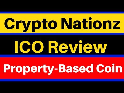 Crypto Nationz ICO Review !!! Property-Based ICO , Cryptocurrency