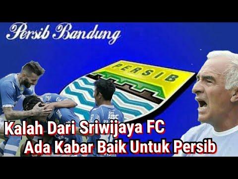 Kalah dari Sriwijaya FC, Ada Kabar Baik Untuk Persib Bandung