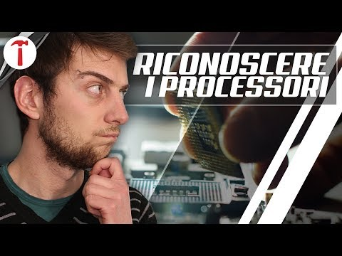 Come riconoscere un processore, sia Intel che AMD