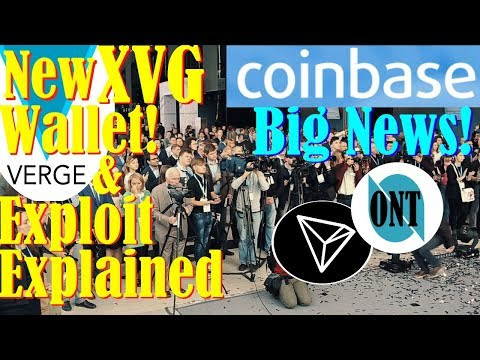 XVG VERGE New Wallet! – Coinbase BIG NEWS! – ONT & TRX Skyrocket!