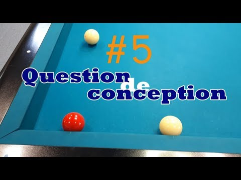 [BCC] Question de conception – #5 – Billard français