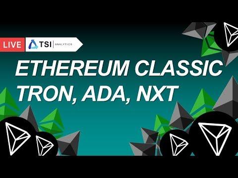 ETHEREUM CLASSIC, ADA, TRON, NXT — экспресс-обзор | Прогноз цены на Биткоин, Эфир, Криптовалюты