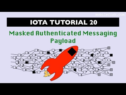 IOTA tutorial 20: Masked Authenticated Messaging Payload