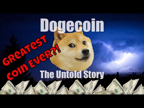 Dogecoin The Untold Story! (Coin Review)