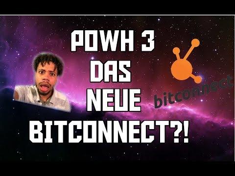 POWH3 DAS NEUE BITCONNECT?! Meine Meinung!