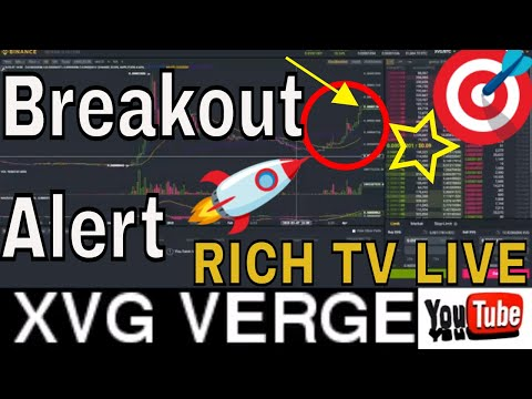 *Breakout Alert* XVG VERGE Price Analysis – RICH TV LIVE – April 10, 2018