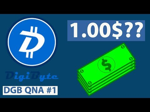 When will DigiByte Hit 1$? (DGB QNA #1)