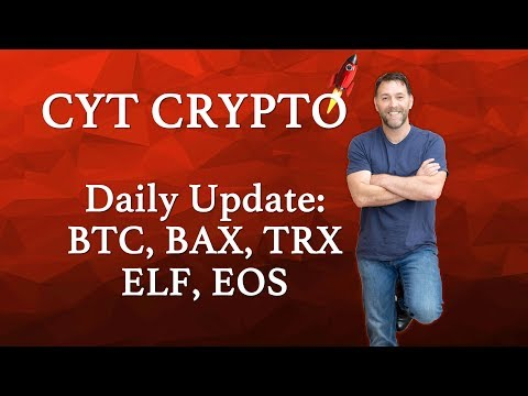 Daily Update – 12th Aprill 2018 – TRX, BTC, ELF, BAX, EOS