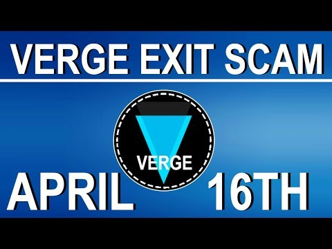 IS VERGE EXIT SCAMMING? LETS LOOK AT THE FACTS | APRIL 16TH