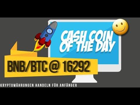 Kryptotrading handeln lernen – Binance Coin der Cash Coin of the day