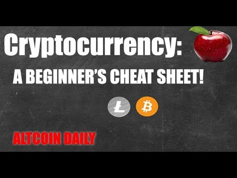 CRYPTOCURRENCY: A BEGINNER'S CHEAT SHEET